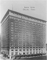 Baker Hotel, Dallas, Texas
