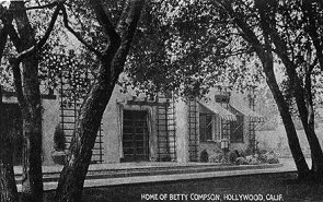 Home of Betty Compson, Hollywood, Calif.