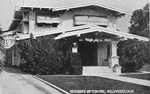 Home of Tom Mix, Hollywood, Calif.