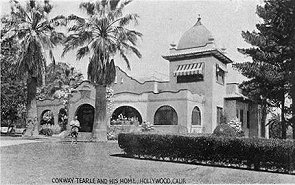 Conway Tearle and his home, Hollywood, Calif.
